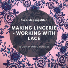 Making Lingerie - Working with lace