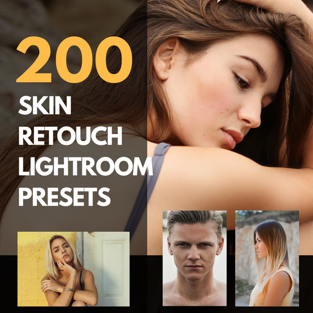 200 Perfect Skin Retouch VIP Lightroom Presets