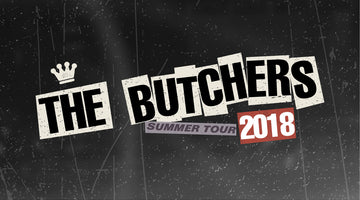The Butchers On Tour More info.... coming soon