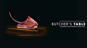 Butchers' Table Every Saturday