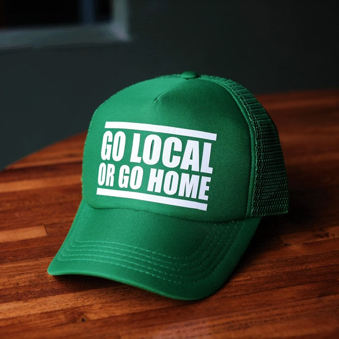 Go Local or go Home (Cap)