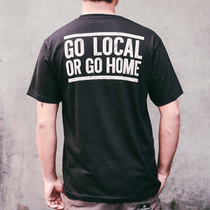 Go Local or Go Home (T-Shirt)