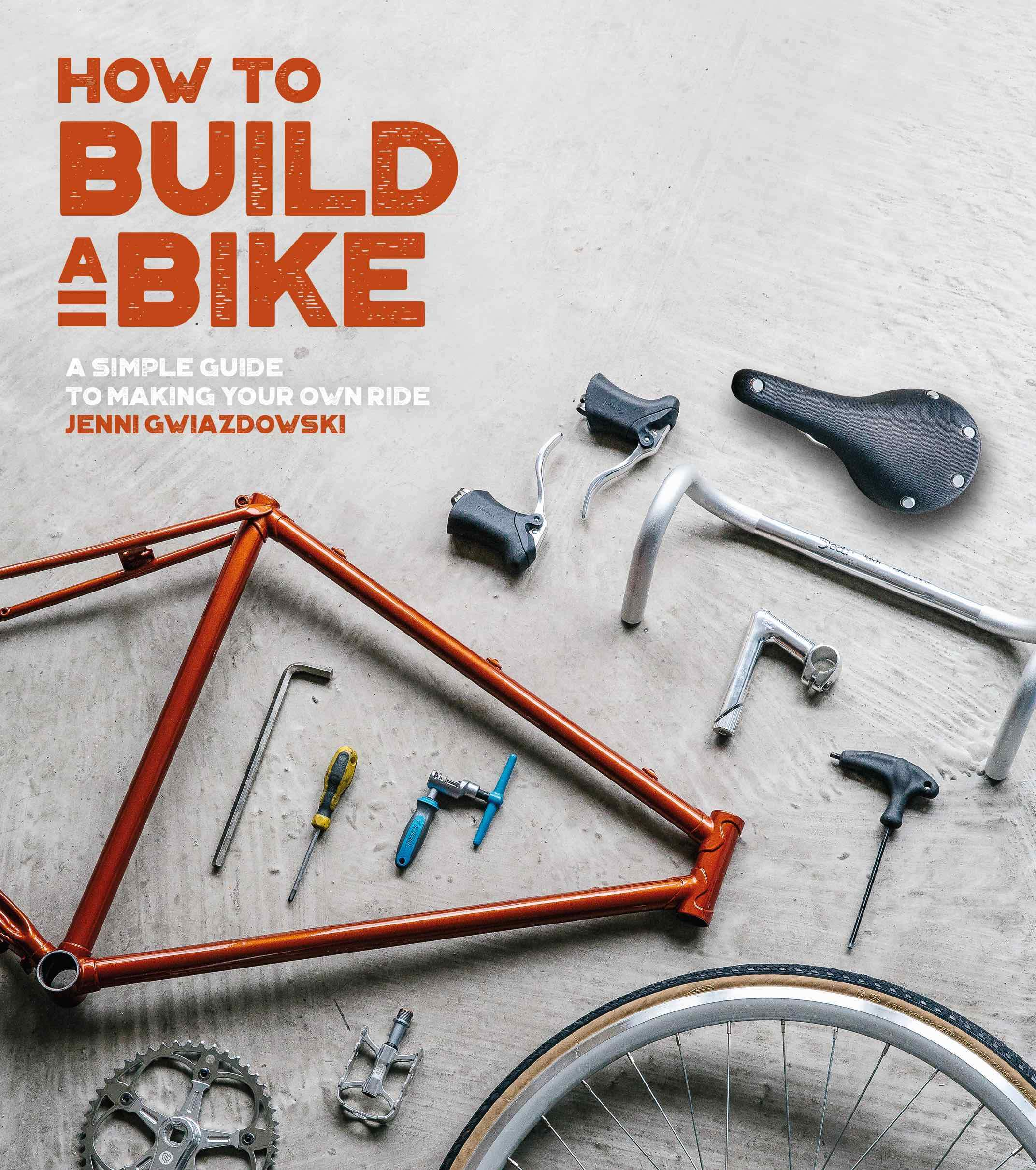 How to Build a Bike -  signed copy!