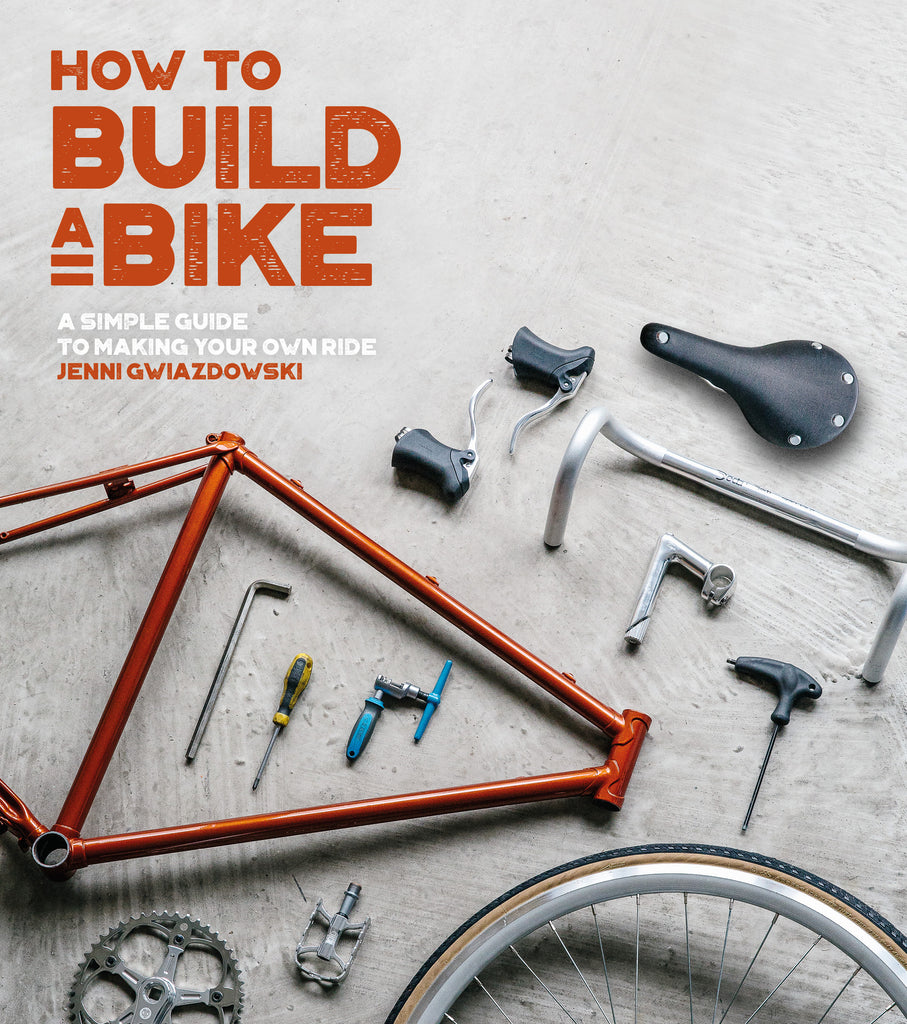 How to Build a Bike Book - signed copy!