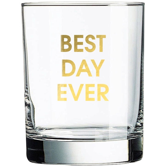 Best Day Ever | Rocks Glass - The Boutique LLC