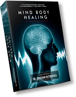 Mind Body Healing - Clinical Application for Healthcare Professionals