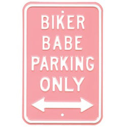 Biker Babe Parking Only Sign