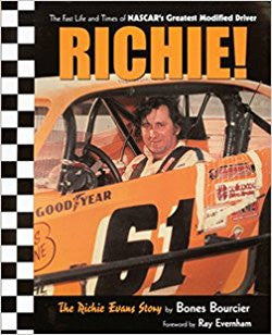 Richie! The Richie Evans Story by Bones Bourcier