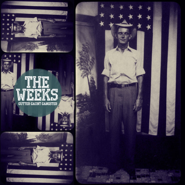 The Weeks - Gutter Gaunt Gangsta CD