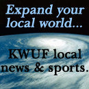 Expand your local world...KWUF local news and sports.