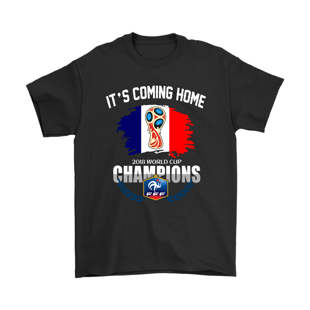 2018 France World Cup Champions It's Coming Home Shirt