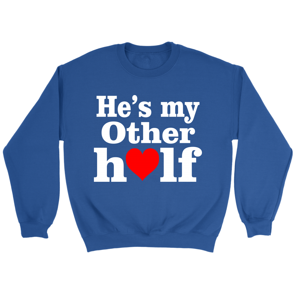 He's My Other Half Valentine's Day Couple Shirts-T-shirt-Crewneck Sweatshirt-Royal-S-Itees Global
