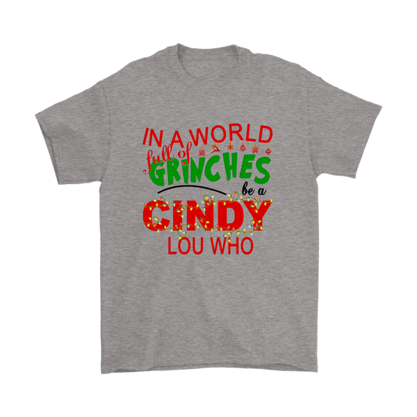 In A World Full Of Grinches Be A Cindy Lou Who Dr. Seuss' The Grinch Christmas Cartoon Shirt-T-shirt-Gildan Mens T-Shirt-Sport Grey-S-Itees Global