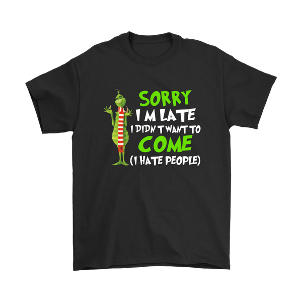 Sorry I'm Late I Didn't Want To Come I Hate People Dr. Seuss' The Grinch Christmas Max Dog Cartoon Shirt-T-shirt-Gildan Mens T-Shirt-Black-S-Itees Global