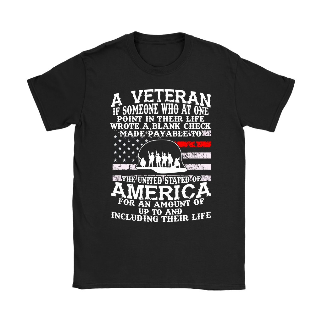 A Veteran If Someone Who At One Point In Their Life Shirts Women