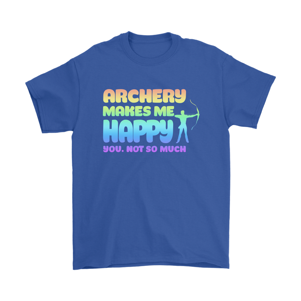 Archery Makes Me Happy You Not So Much Sports Shirts.