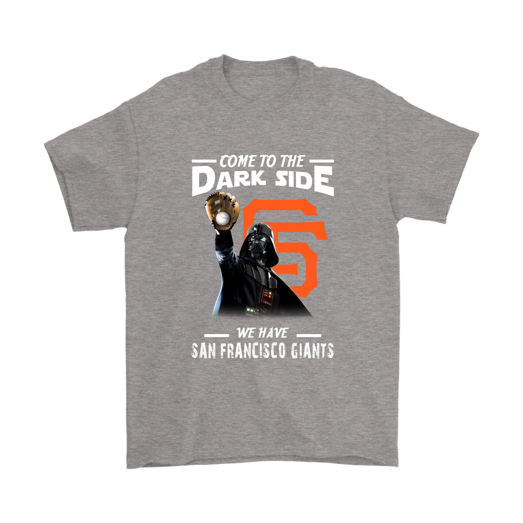 4f76bf2941b44 Come To The Dark Side We Have San Francisco Giants Shirts - Alottee