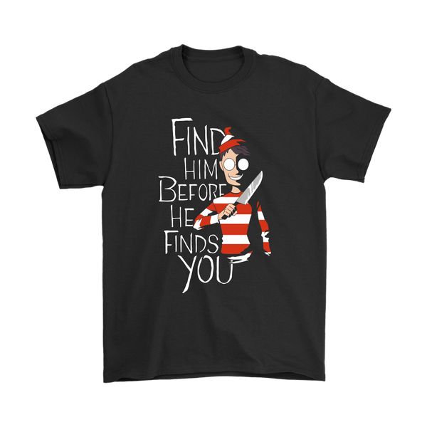Comic Con - Find Him Before He Finds You Where's Waldo The Horror Darkness Shirts-T-shirt-Gildan Mens T-Shirt-Black-S-Itees Global