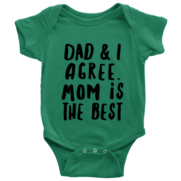 Dad & I Agree Mom Is The Best Shirts-T-shirt-Baby Bodysuit-Grass Green-NB-Itees Global