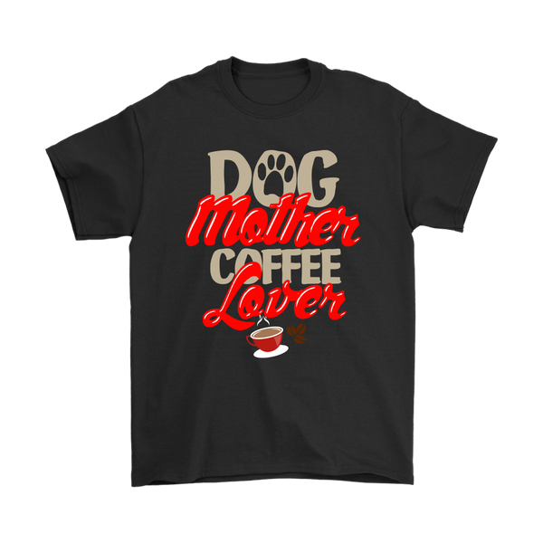 Dog Mother Coffee Lover Shirts-T-shirt-Gildan Mens T-Shirt-Black-S-Itees Global