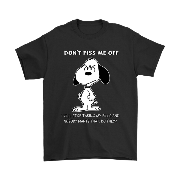 Don't Piss Me Off Snoopy Shirts-T-shirt-Gildan Mens T-Shirt-Black-S-Itees Global