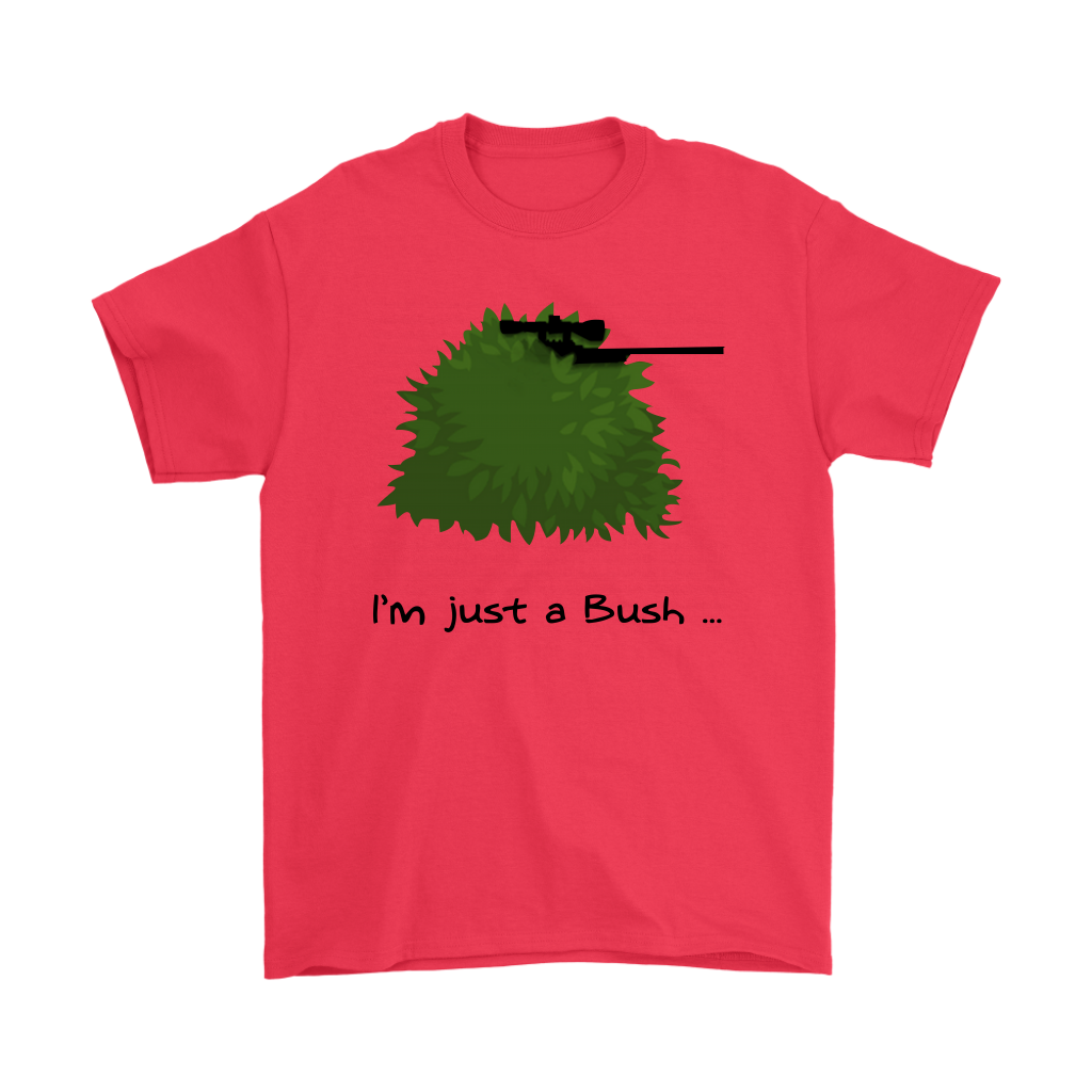 Fortnite I M Just A Bush Shirts