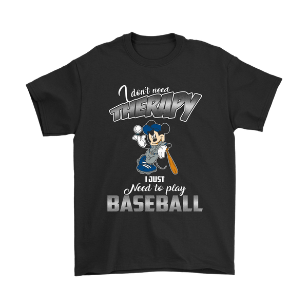 I Do Not Need Therapy I Just Need To Play Baseball Sports Shirts-T-shirt-Gildan Mens T-Shirt-Black-S-Itees Global