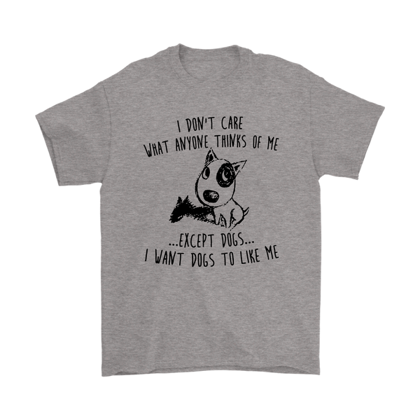I Don't Like What Anyone Thinks Of Me Except Dogs I Want Dogs To Like Me Shirts-T-shirt-Gildan Mens T-Shirt-Sport Grey-S-Itees Global