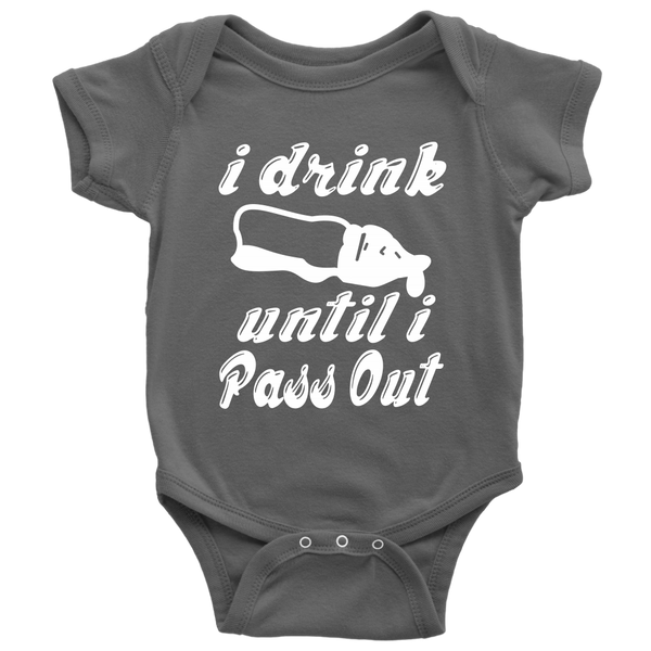 I Drink Until I Pass Out Shirts-T-shirt-Baby Bodysuit-Asphalt-NB-Itees Global
