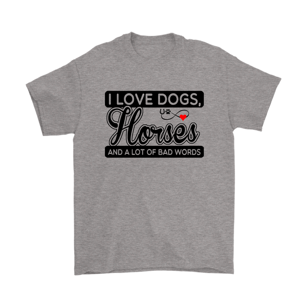 I Love Dogs, Horses And A lot Of Bad Words Shirts-T-shirt-Gildan Mens T-Shirt-Sport Grey-S-Itees Global
