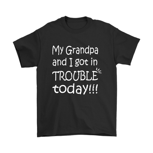 My Grandpa And I Got In Trouble Today Family Shirts-T-shirt-Gildan Mens T-Shirt-Black-S-Itees Global