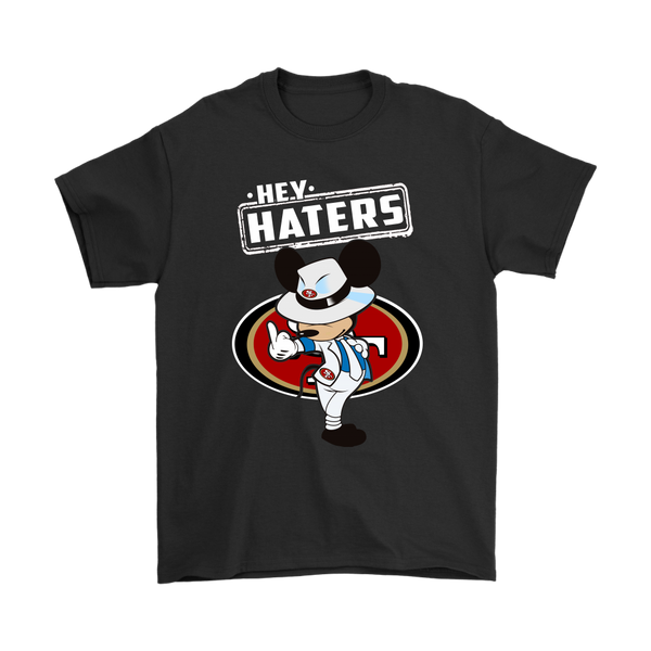 NFL - San Francisco 49ers Hey Haters Mickey Mouse Shirts-T-shirt-Gildan Mens T-Shirt-Black-S-Itees Global
