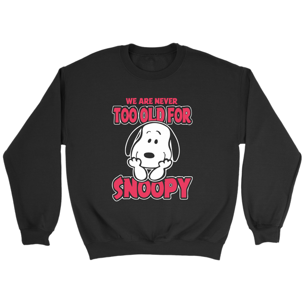 We Are Never Too Old For Snoopy The Peanuts Movie Sweatshirts-T-shirt-Crewneck Sweatshirt-Black-S-Itees Global