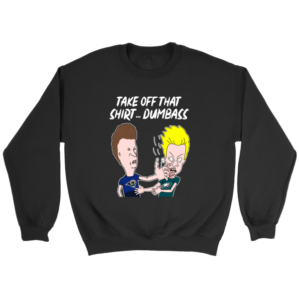 NFL - Take Off That Shirt Dumbass Beavis and Butt-Head Los Angeles Rams Football Shirts-T-shirt-Crewneck Sweatshirt-Black-S-Itees Global