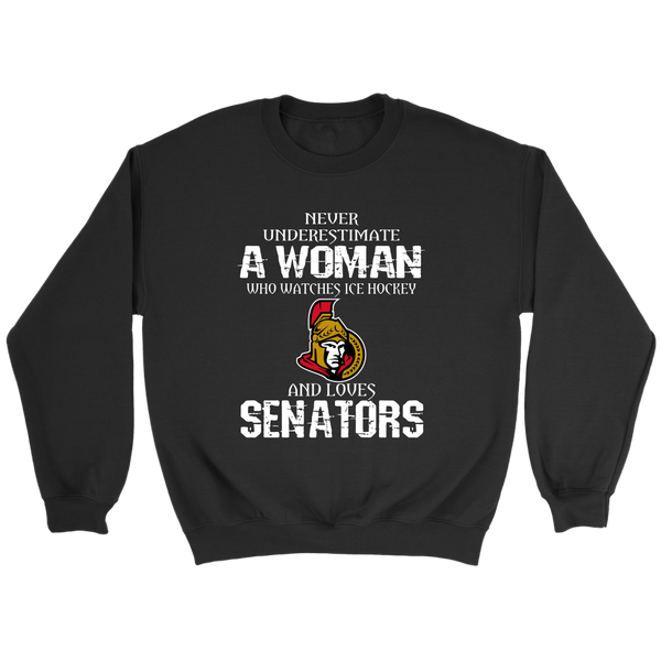 NHL - Never Underestimate A Woman Who Watches Ice Hockey And Loves Ottawa Senators Hockey Sweatshirt-T-shirt-Crewneck Sweatshirt-Black-S-Itees Global