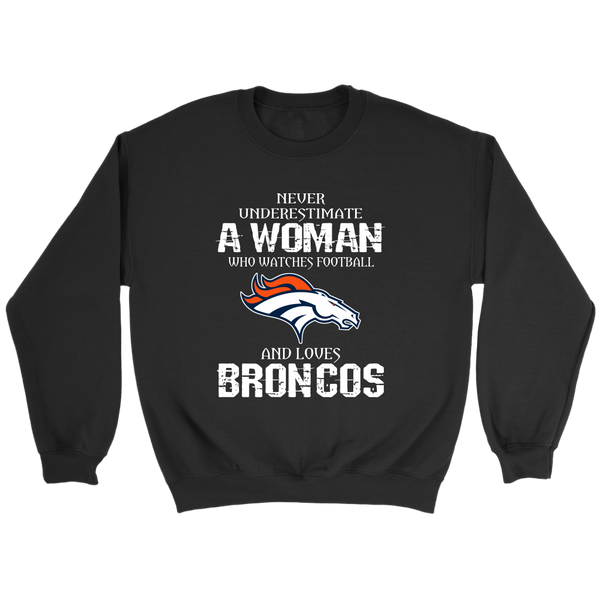 NFL - Never Underestimate A Woman Who Watches Football And Loves Denver Broncos Sweatshirt-T-shirt-Crewneck Sweatshirt-Black-S-Itees Global