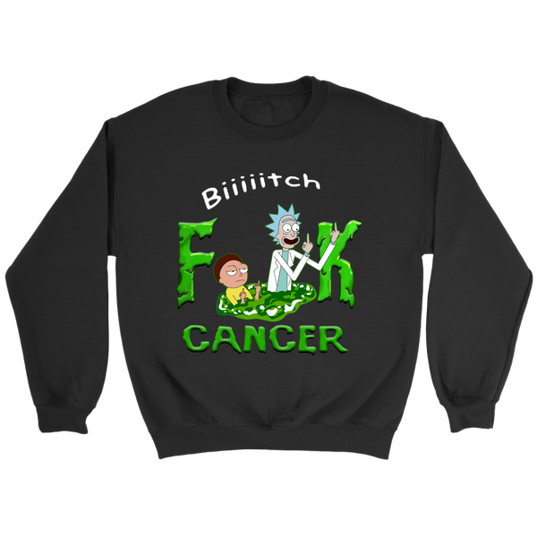 Bitch Fuck Cancer Rick And Morty Sweatshirt-T-shirt-Crewneck Sweatshirt-Black-S-Itees Global