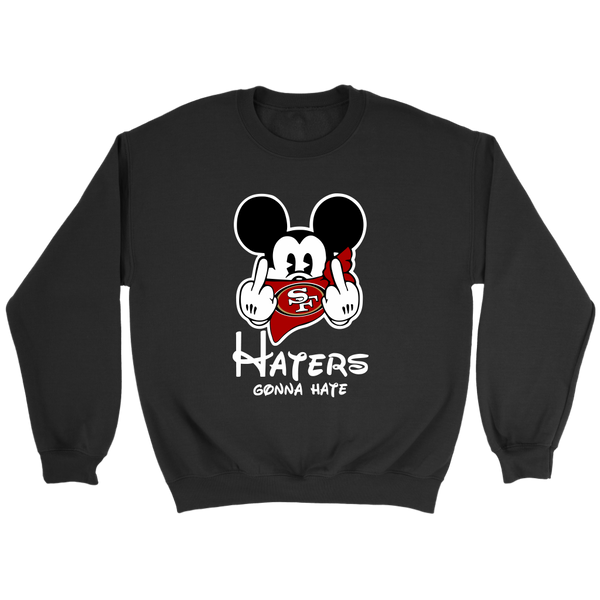 NFL – San Francisco 49ers Mickey Mouse Haters Gonna Hate Football Shirts-T-shirt-Crewneck Sweatshirt-Black-S-Itees Global