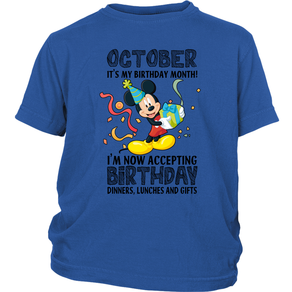 October Its My Birthday Month Im Now Accepting Dinners Lunches And Gifts Mickey