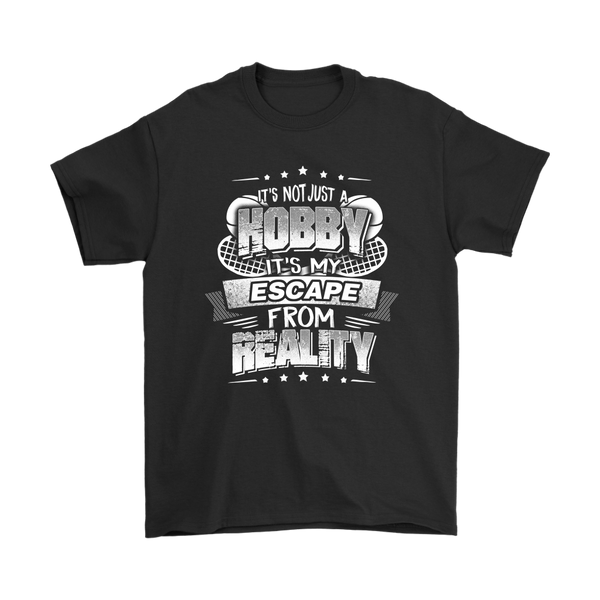 Tennis It's Not Just A Hobby It's My Escape From Reality Shirts-T-shirt-Gildan Mens T-Shirt-Black-S-Itees Global