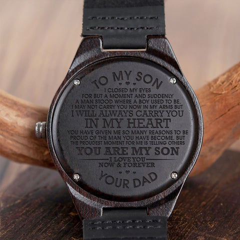 Wooden Watch Wood Watch Engraved Watch Dad To Son To My Son Closed My Eyes For But A Moment And Suddenly A Man Stood Where A Boy Used To Be