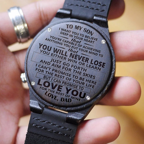 Wooden Watch Wood Watch Engraved Watch Dad To Son To My Son You're Capable Of Achieving Anything You Put Your Mind To You Will Never Lose
