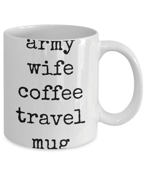 Coffee Mug - Army Wife Coffee Travel Mug Husband Spouse Lifepartner Love Bemine Funny Novelty Coffee Cup Gift Idea