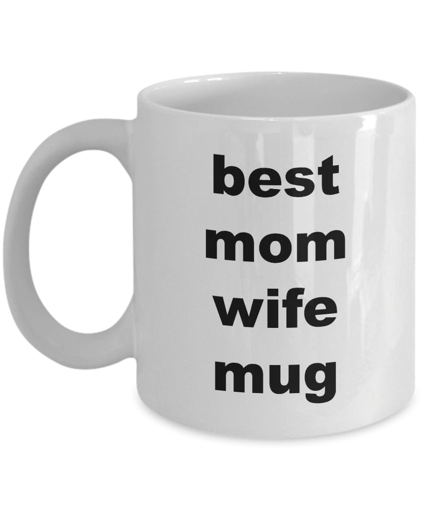 Coffee Mug - Best Mom Wife Mug Husband Spouse Lifepartner Love Bemine Funny Novelty Coffee Cup Gift Idea