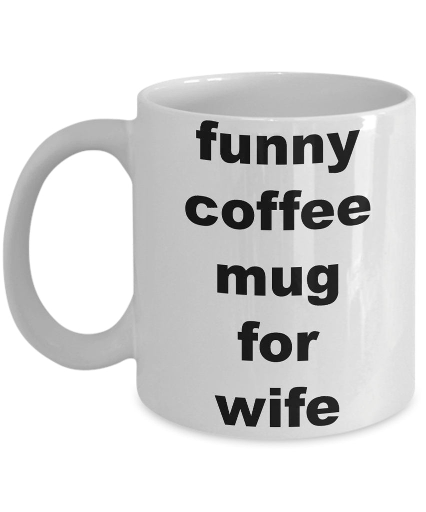 Coffee Mug - Funny Coffee Mug For Wifehusband Spouse Lifepartner Love Bemine Funny Novelty Coffee Cup Gift Idea