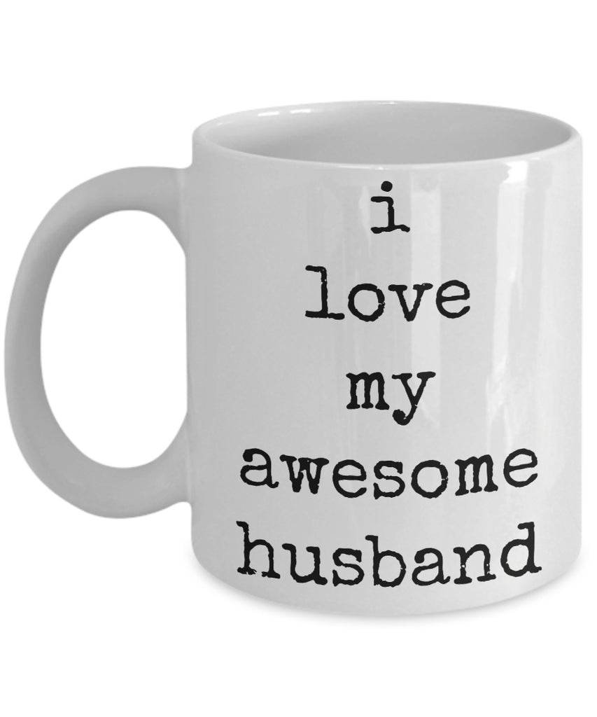 Coffee Mug - I Love My Awesome Husband Husband Spouse Handsome Love Perfect Mister Wife Funny Novelty Coffee Cup Gift Idea Tmh-11wht-430