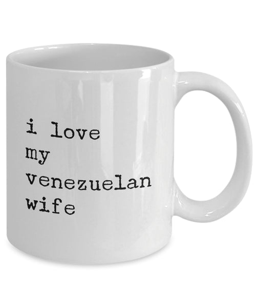 Coffee Mug - I Love My Venezuelan Wife Mug White Husband Spouse Lifepartner Love Bemine Funny Novelty Coffee Cup Gi