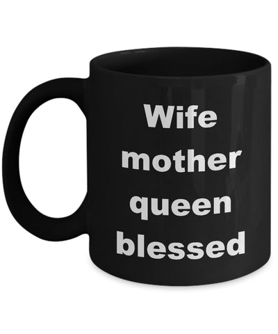 Coffee Mug - Wife Mother Queen Blessed Mug Black Love Hearts Bemine Soulmate Funny Novelty Coffee Cup Gift Idea