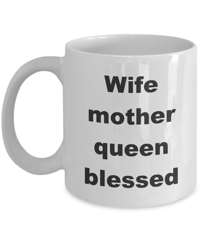 Coffee Mug - Wife Mother Queen Blessed Mug White Love Hearts Bemine Soulmate Funny Novelty Coffee Cup Gift Idea