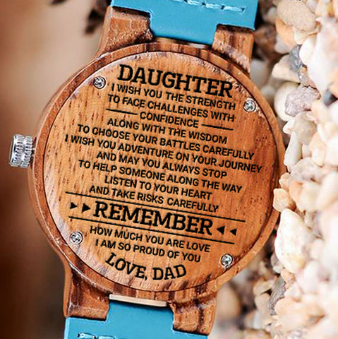 Wooden Watch Wood Watch Engraved Watch Dad To Daughter Wish You Strength Confidence Wisdom